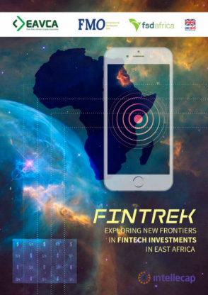 EAVCA Report:Exploring New Investment Frontiers For Fintech In East Africa – February 2018